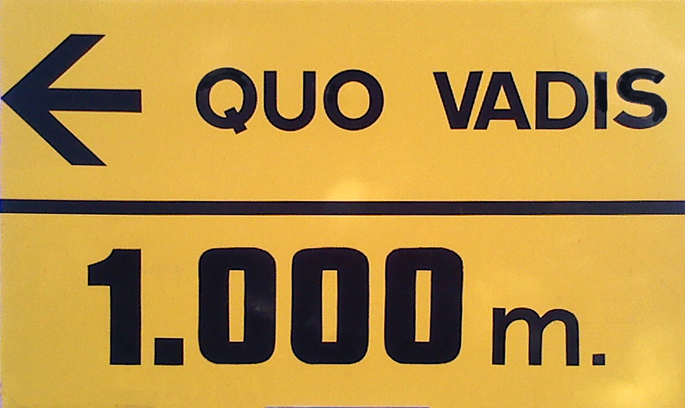 sign quo vadis from Rome