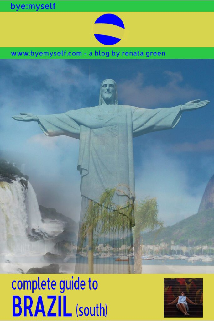 Pinnable Picture for the post on Guide to BRAZIL - Travelling the South