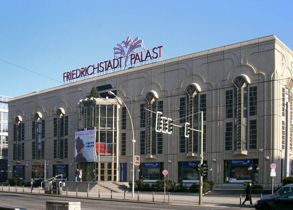 Friedrichstadtpalast in Berlin