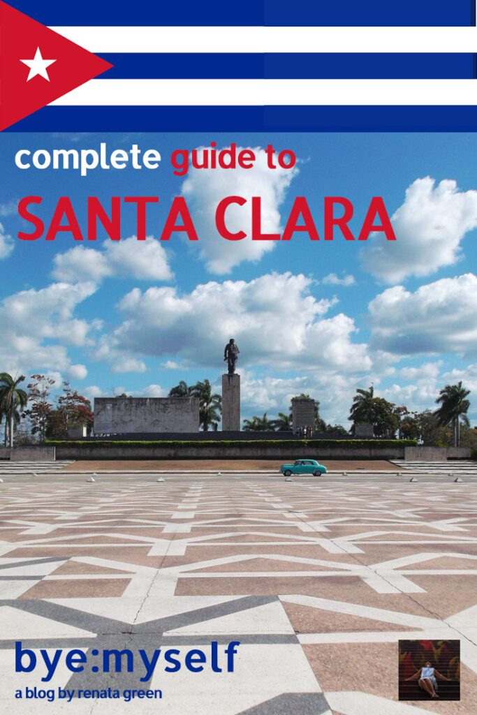 Pinnable Picture for the Post on Guide to SANTA CLARA - Reliving Cuba 's History