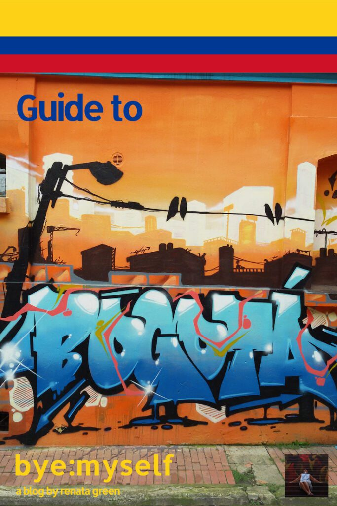 Pinnable Picture for the Post on Guide to BOGOTÁ - Colombia's hip 'n' artsy capital