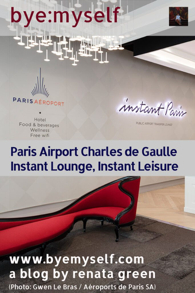 Pinnable Picture for the Post on Instant Lounge For Instant Leisure at Paris Charles de Gaulle