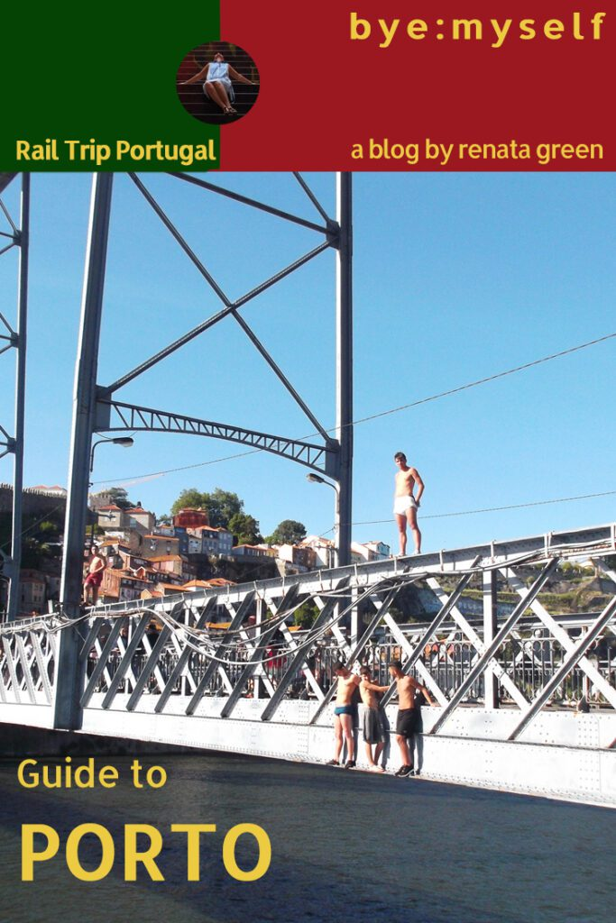 Pinnable Picture for the Post on Guide to PORTO. The Grand Tour