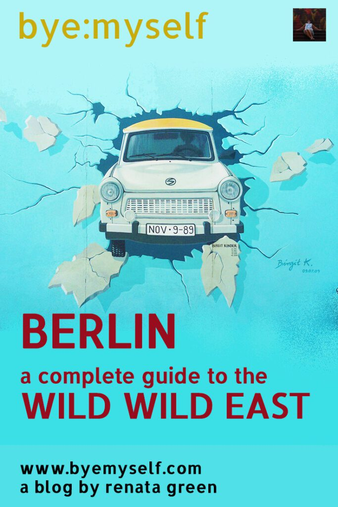 Pinnable Picture for the Post on BERLIN – a Guide to the Wild Wild East