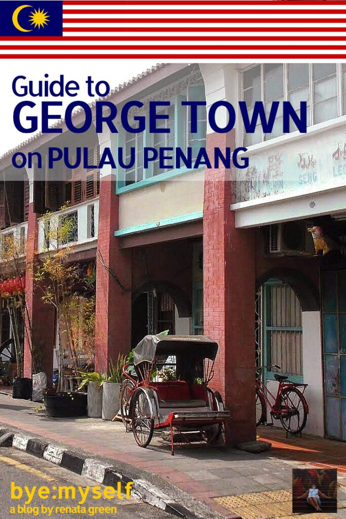 Pinnable Picture for the Post on Guide to GEORGETOWN on PULAU PENANG