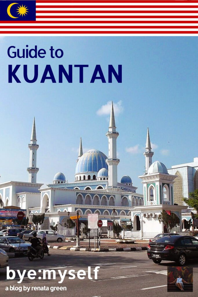 Pinnable Picture for the Post on Guide to KUANTAN - widely underrated