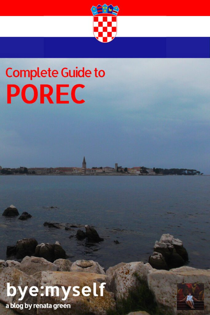 Pinnable Picture for the Post on POREC, Venice's Little Sister in Croatia